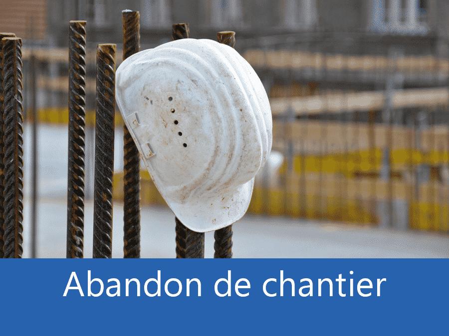 Abandon de chantier 95, problème chantier Goussainville, problème durant un chantier Argenteuil, expert problèmes chantier Val d'Oise,